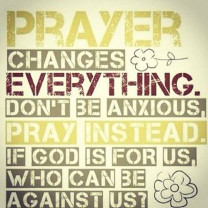 Pray about every thing.10537039_10152202480802283_5217672386769302839_n